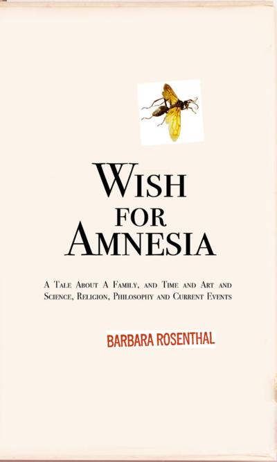 BarbaraRosenthal_WishForAmnesia-Jan24-2015COLOR-page0001