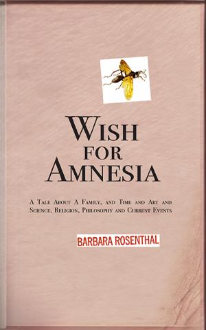 BarbaraRosenthal_WishForAmnesiaFRONTCOVER-Sept7-2015-95dpi