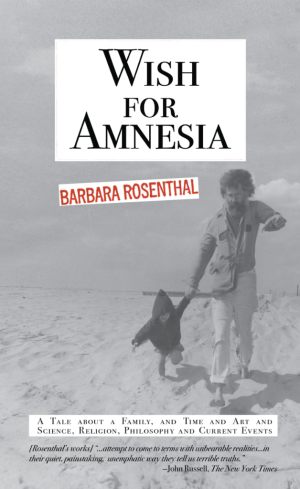 BarbaraRosenthal_WishForAmnesia-Nov2016-FinishSize-FRONT_COVER